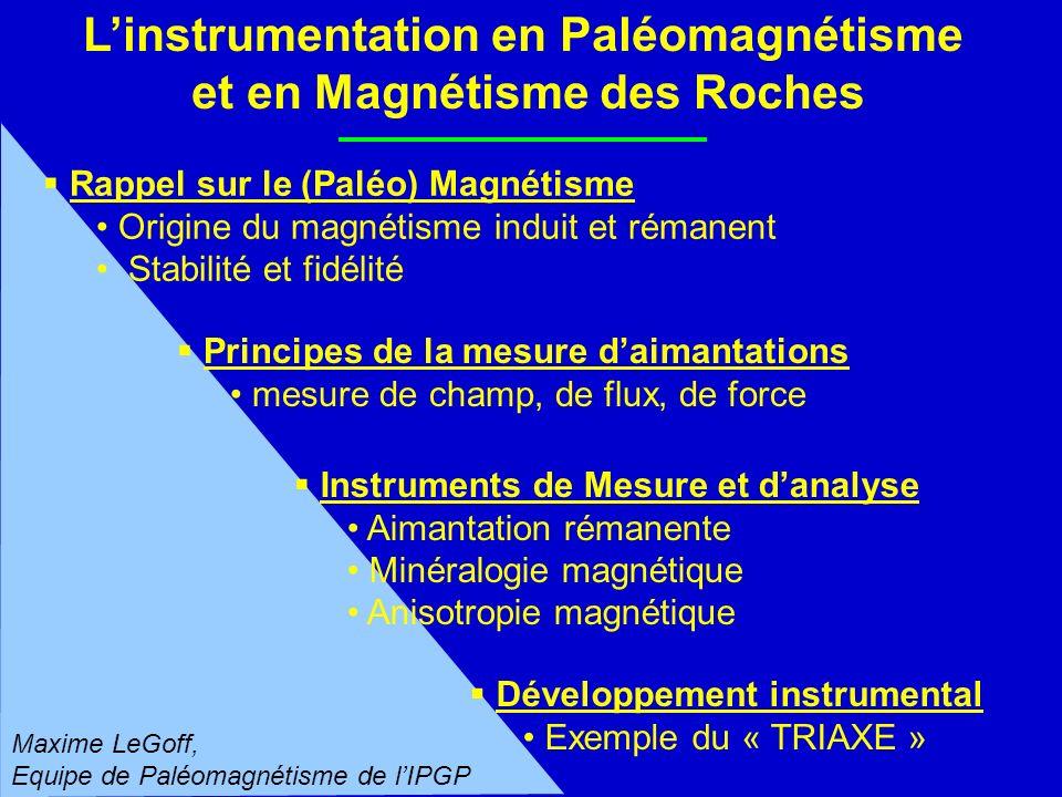 L'instrumentation en Paléomagnétisme et en Magnétisme des Roches