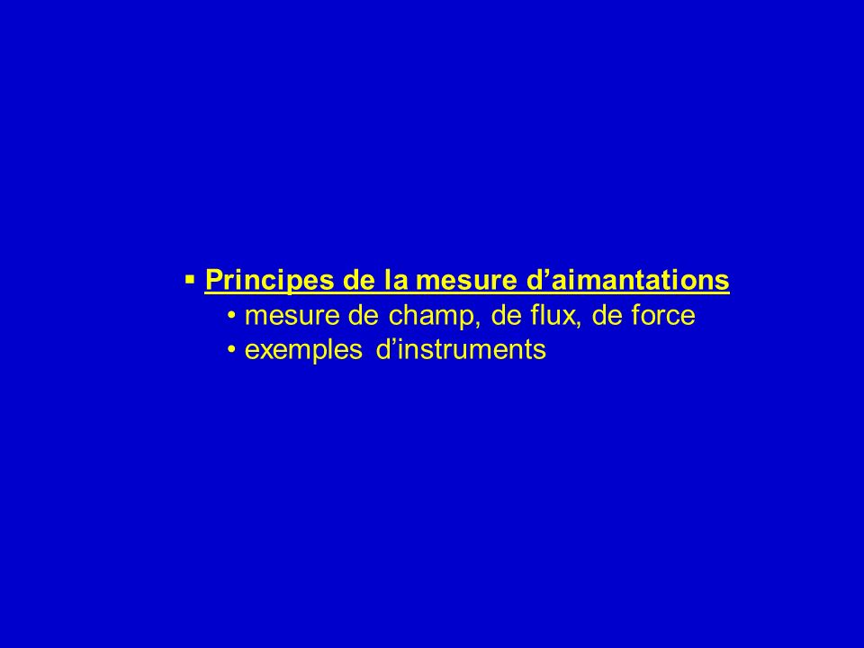 Principes de la mesure d'aimantations