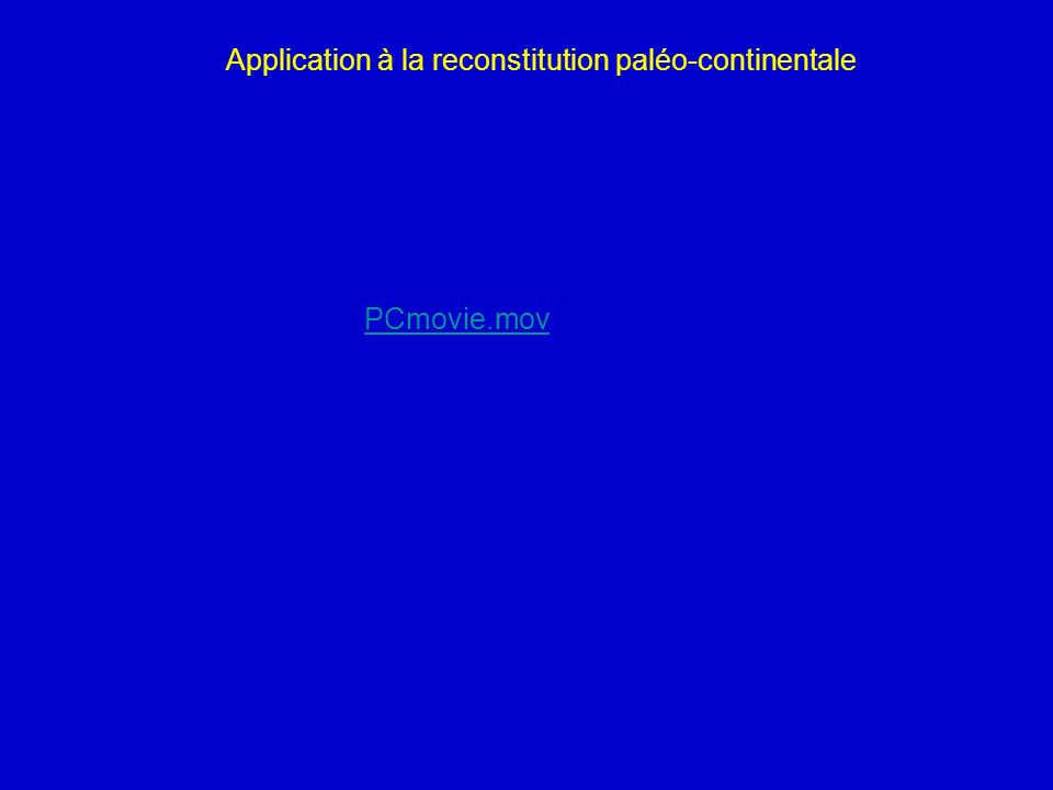Application à la reconstitution paléo-continentale