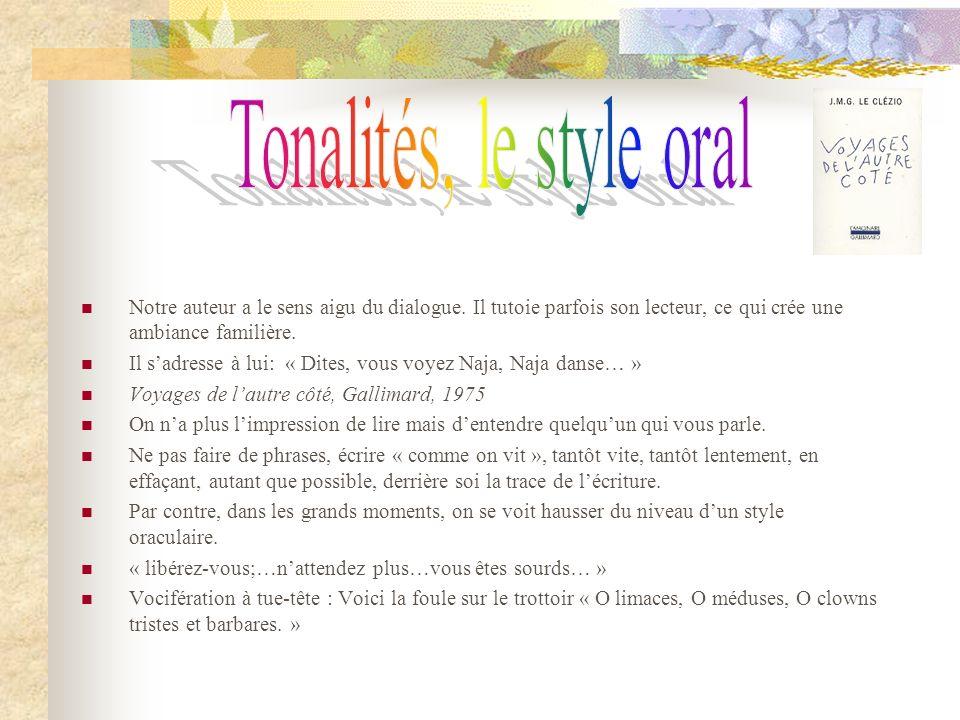 Tonalités, le style oral