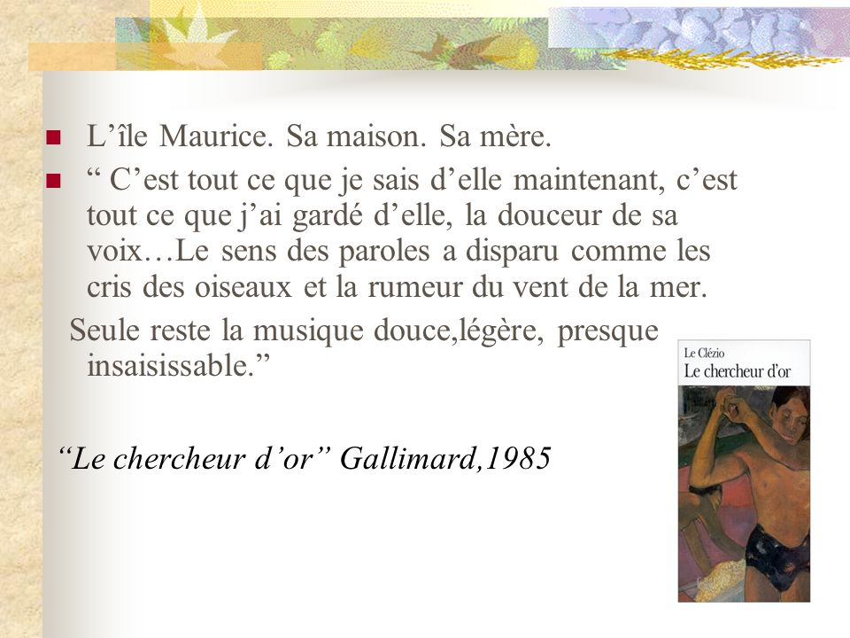 Le chercheur d'or Gallimard,1985