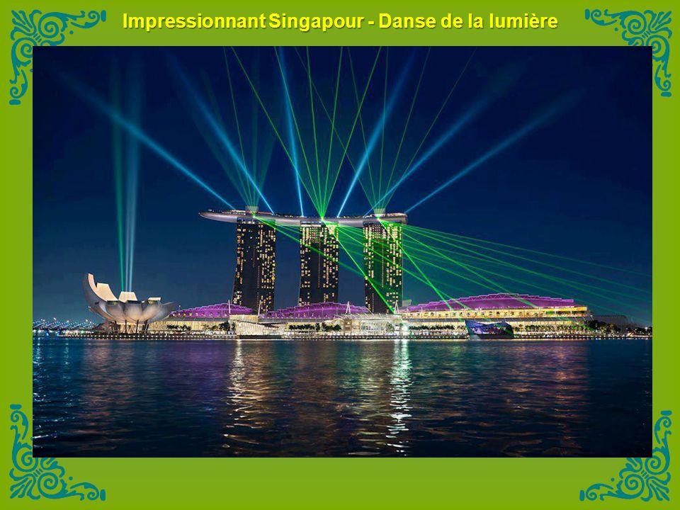 Impressionnant Singapour - Danse de la lumière