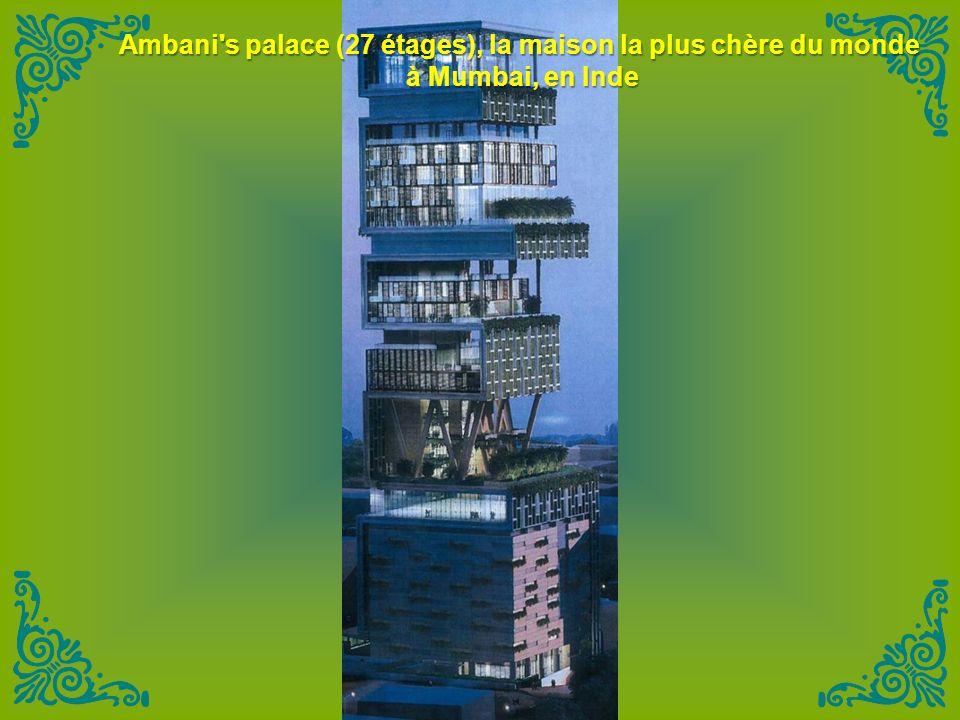Ambani s palace (27 étages), la maison la plus chère du monde