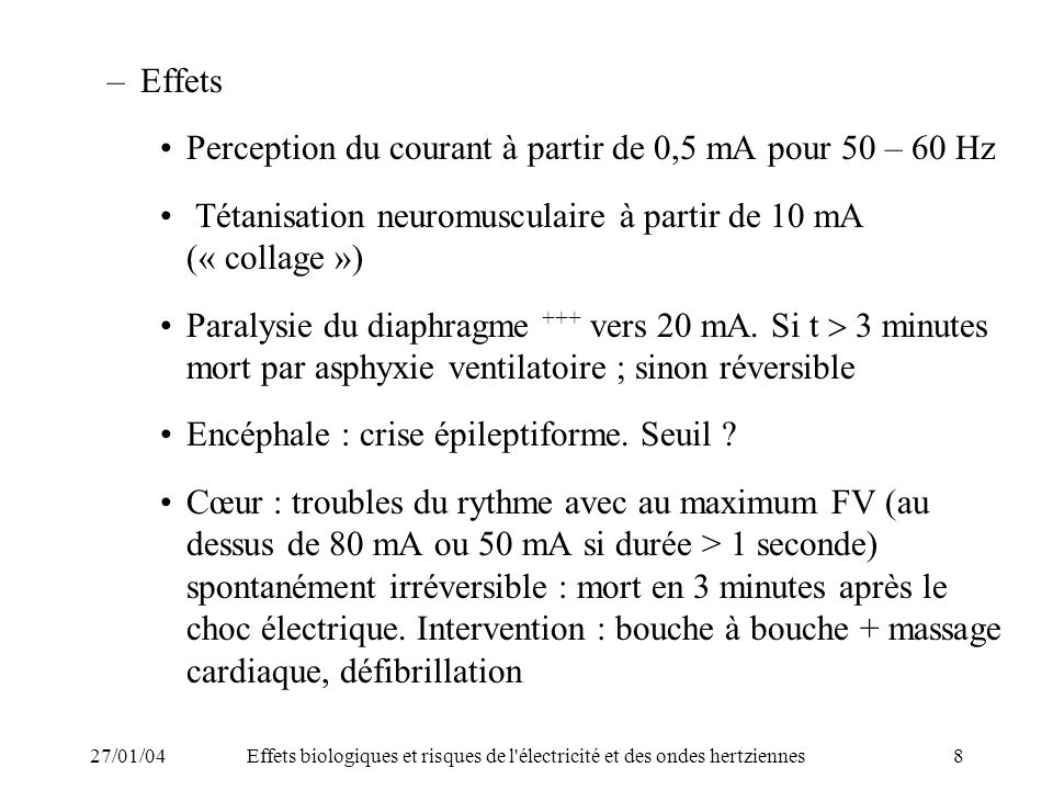 Perception du courant à partir de 0,5 mA pour 50 – 60 Hz