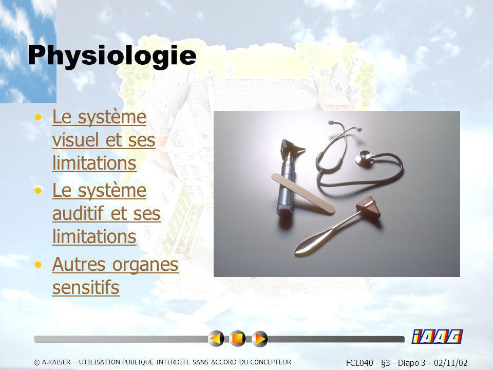 Physiologie Le système visuel et ses limitations