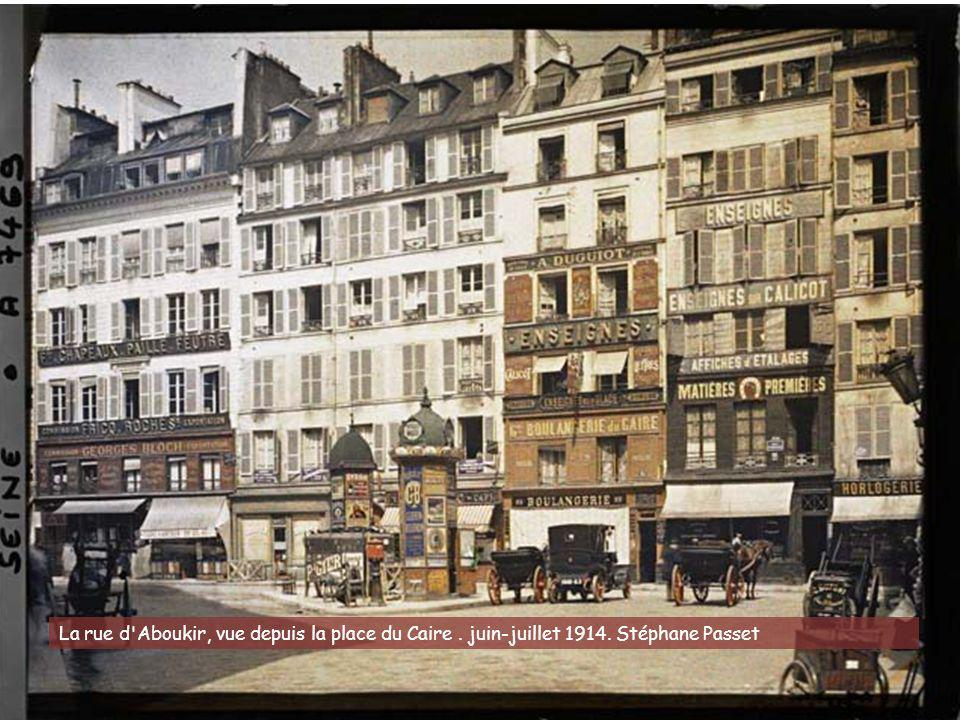 La rue d Aboukir, vue depuis la place du Caire. juin-juillet 1914