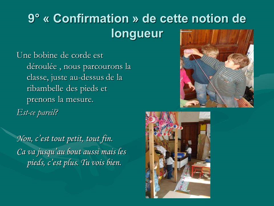 9° « Confirmation » de cette notion de longueur