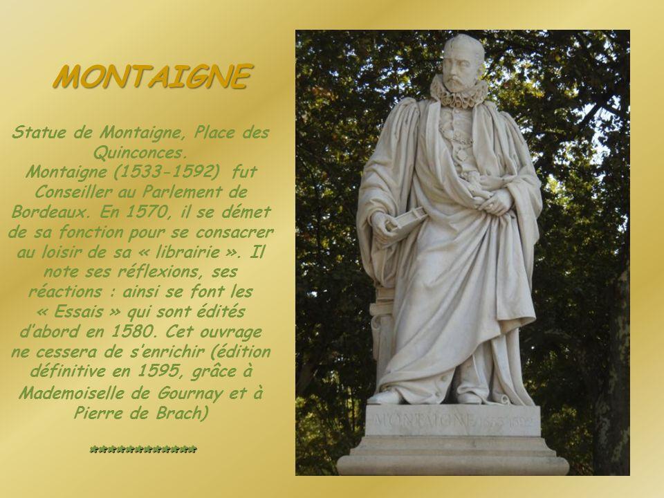 Statue de Montaigne, Place des Quinconces.