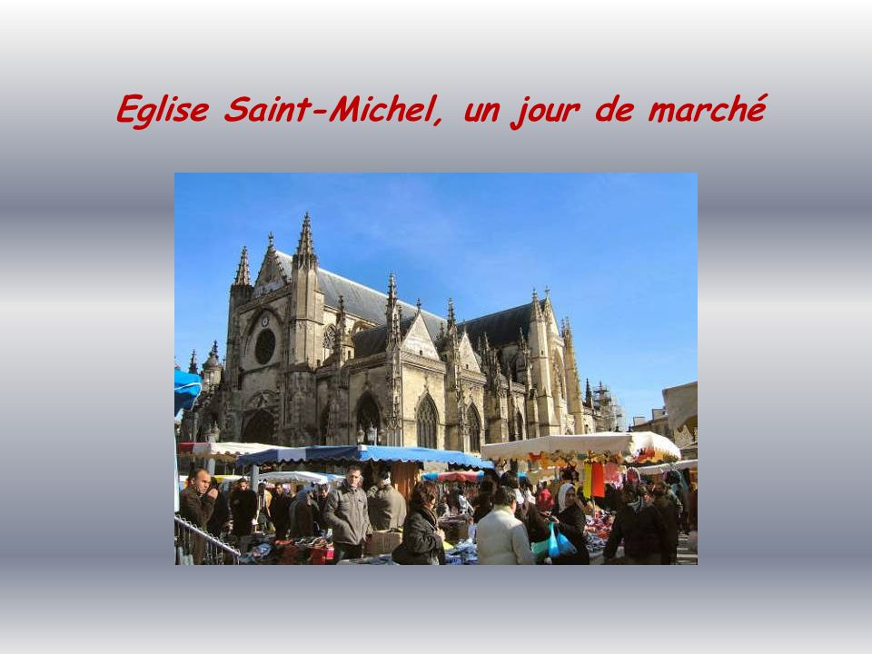 Eglise Saint-Michel, un jour de marché