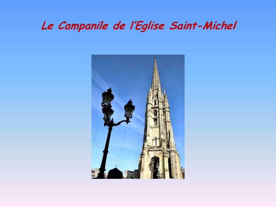 Le Campanile de l'Eglise Saint-Michel