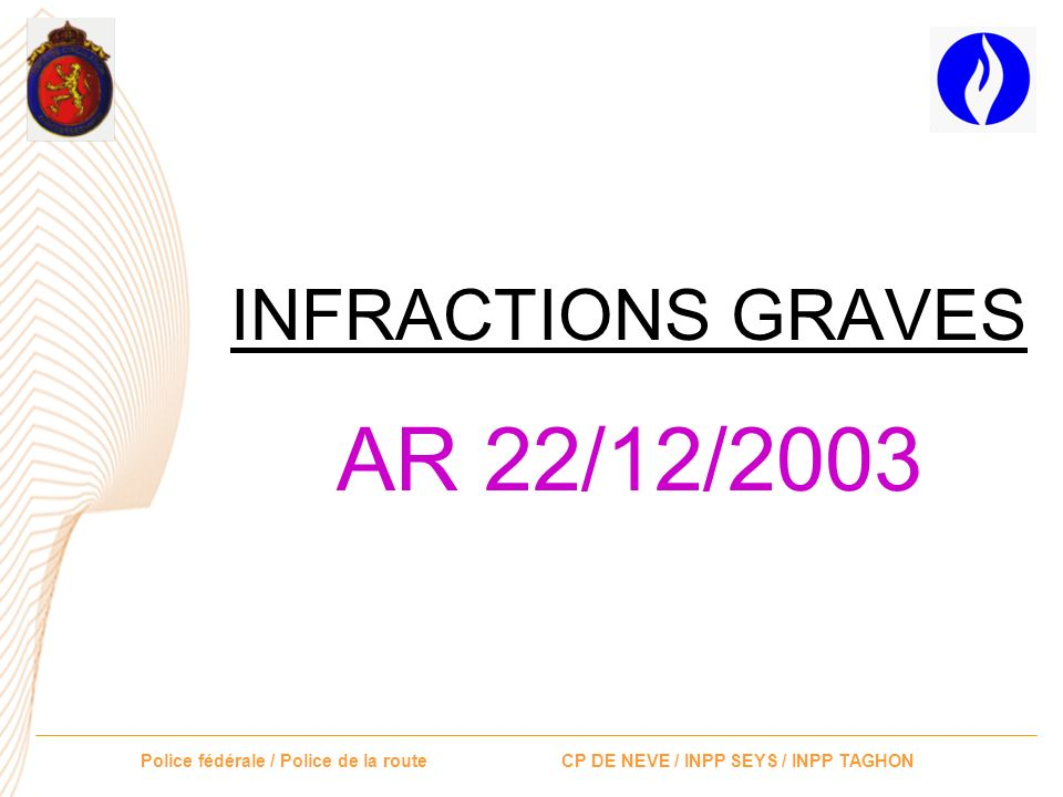 INFRACTIONS GRAVES AR 22/12/2003