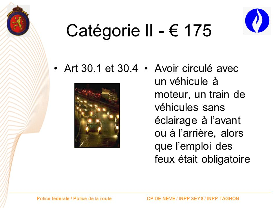 Catégorie II - € 175 Art 30.1 et 30.4.