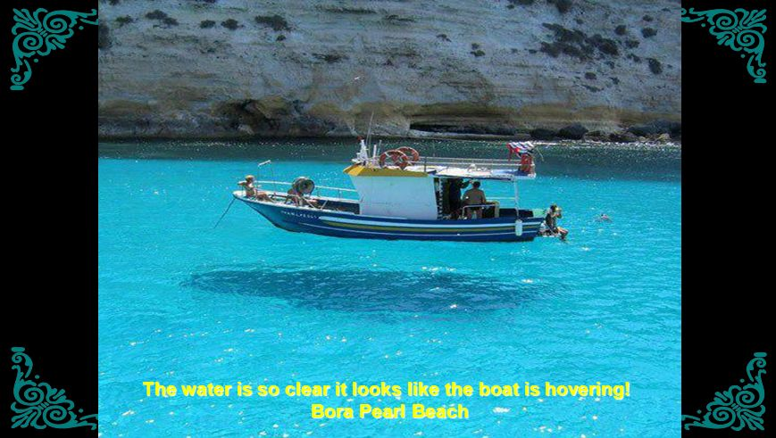 The water is so clear it looks like the boat is hovering!