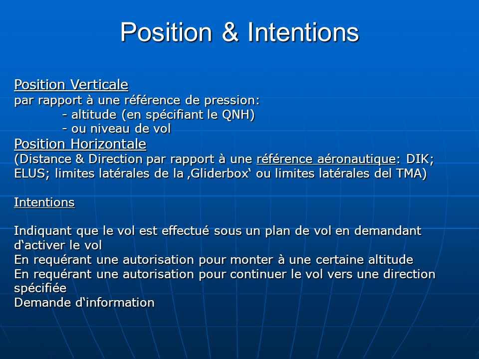 Position & Intentions Position Verticale Position Horizontale