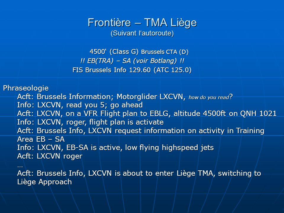 Frontière – TMA Liège (Suivant l'autoroute)