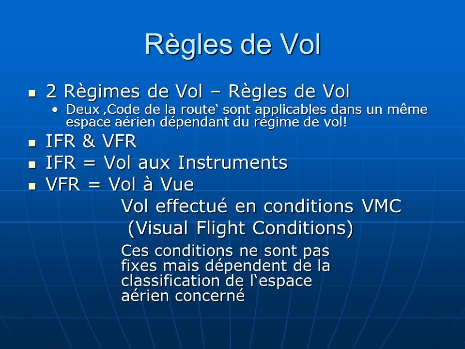 Règles de Vol 2 Règimes de Vol – Règles de Vol IFR & VFR