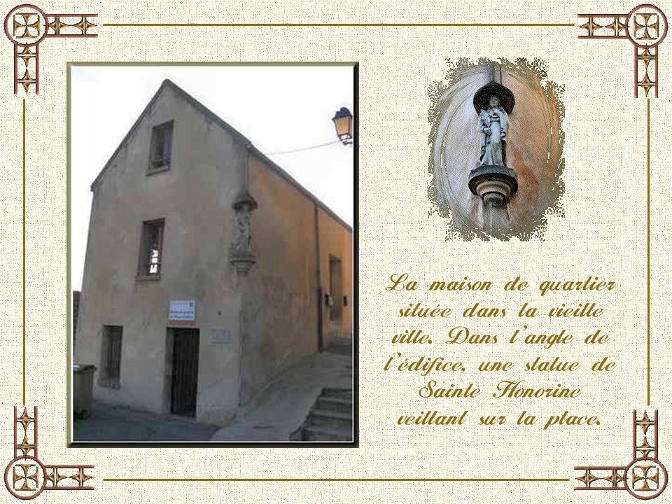 La maison de quartier située dans la vieille ville