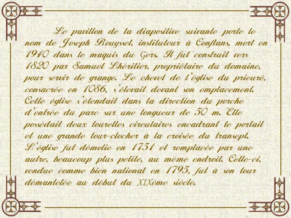Le pavillon de la diapositive suivante porte le nom de Joseph Bouyssel, instituteur à Conflans, mort en 1940 dans le maquis du Gers.