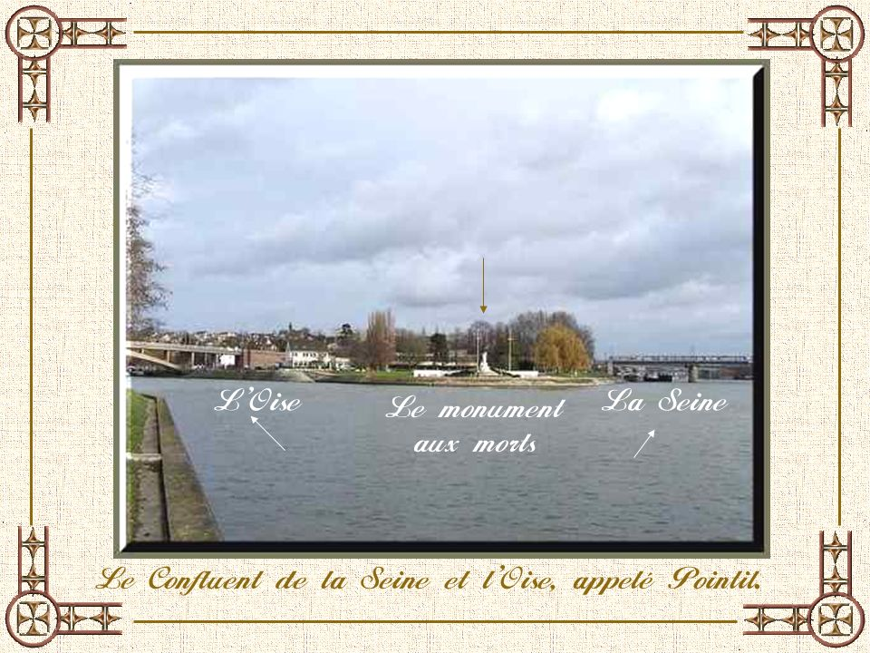 Le Confluent de la Seine et l'Oise, appelé Pointil.