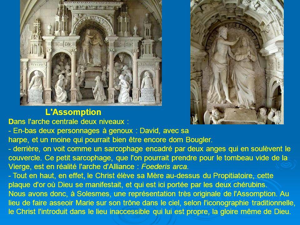 L Assomption Dans l arche centrale deux niveaux : - En-bas deux personnages à genoux : David, avec sa.