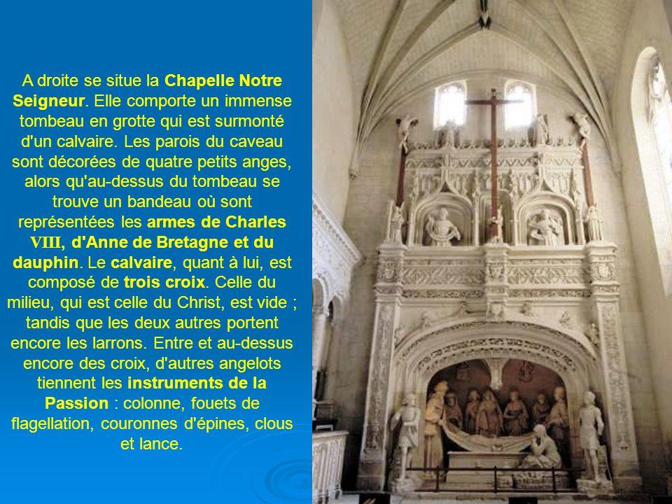 A droite se situe la Chapelle Notre Seigneur