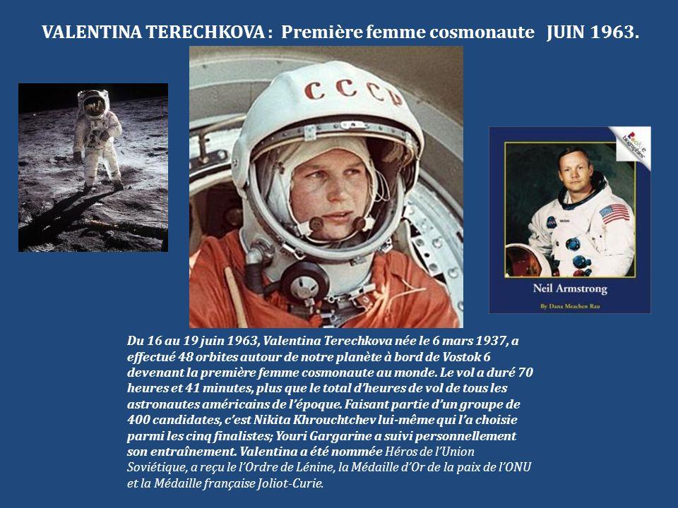 VALENTINA TERECHKOVA : Première femme cosmonaute JUIN 1963.