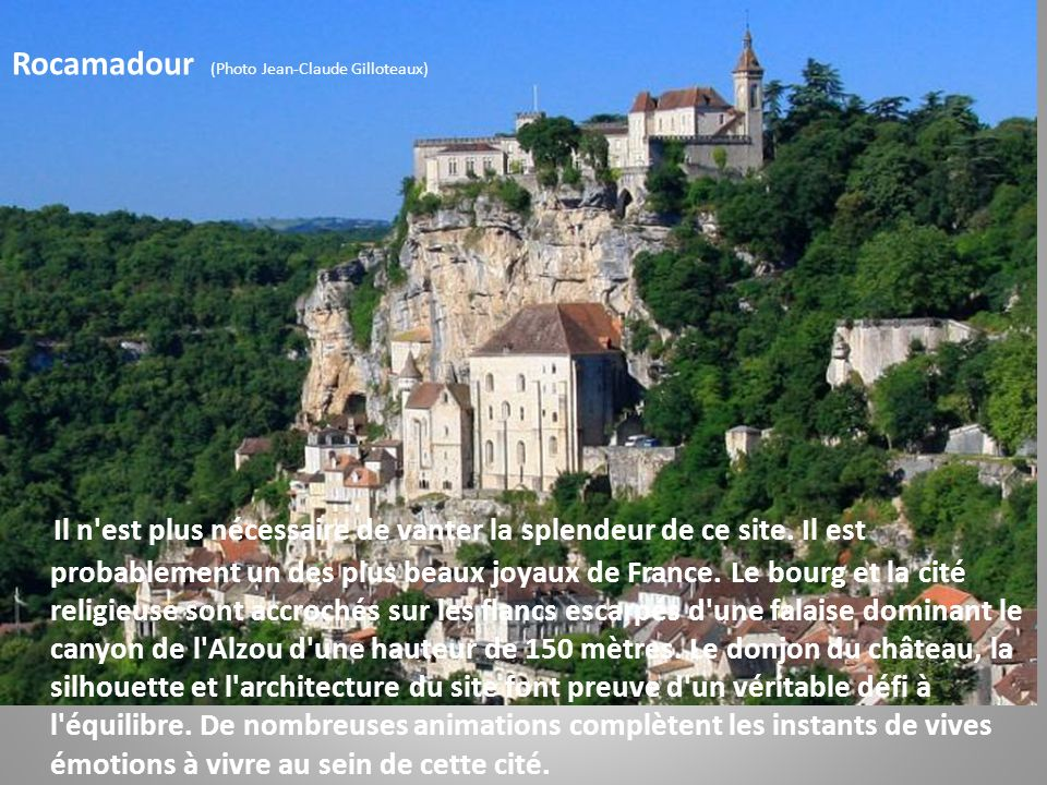 Rocamadour (Photo Jean-Claude Gilloteaux)