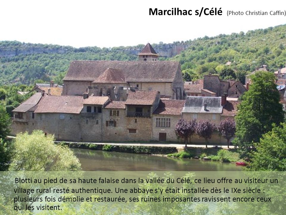 Marcilhac s/Célé (Photo Christian Caffin)