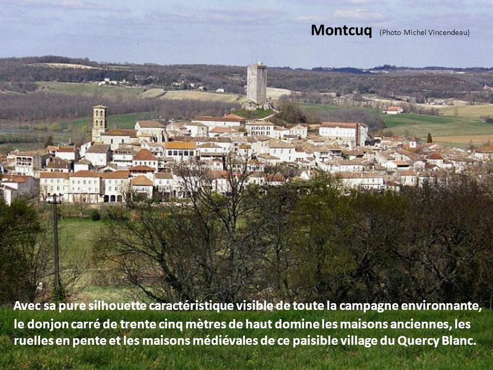 Montcuq (Photo Michel Vincendeau)
