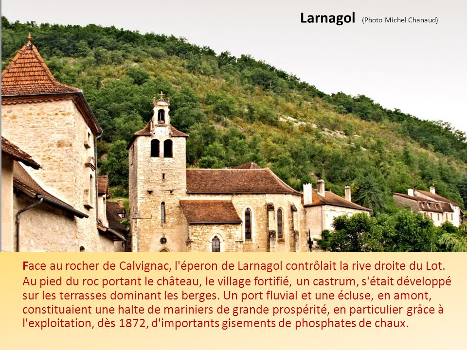 Larnagol (Photo Michel Chanaud)