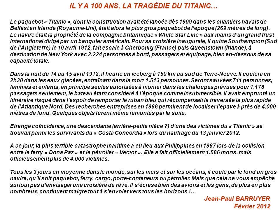 IL Y A 100 ANS, LA TRAGÉDIE DU TITANIC…