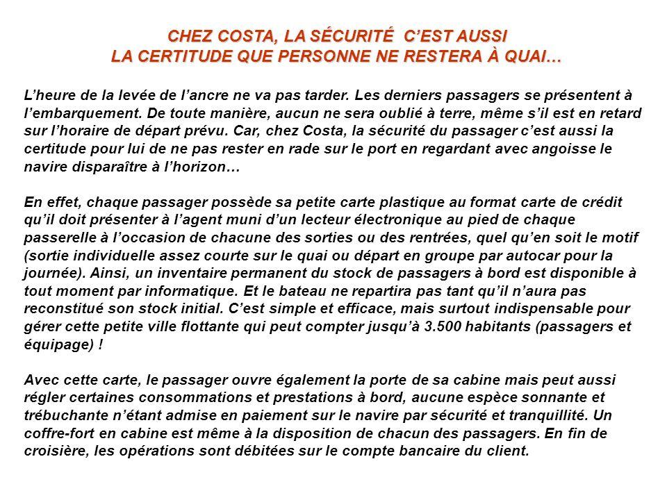 CHEZ COSTA, LA SÉCURITÉ C'EST AUSSI