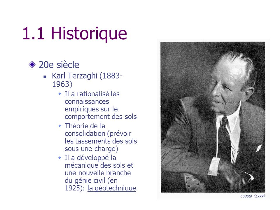 1.1 Historique 20e siècle Karl Terzaghi (1883-1963)