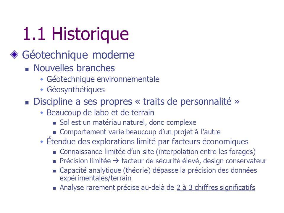 1.1 Historique Géotechnique moderne Nouvelles branches