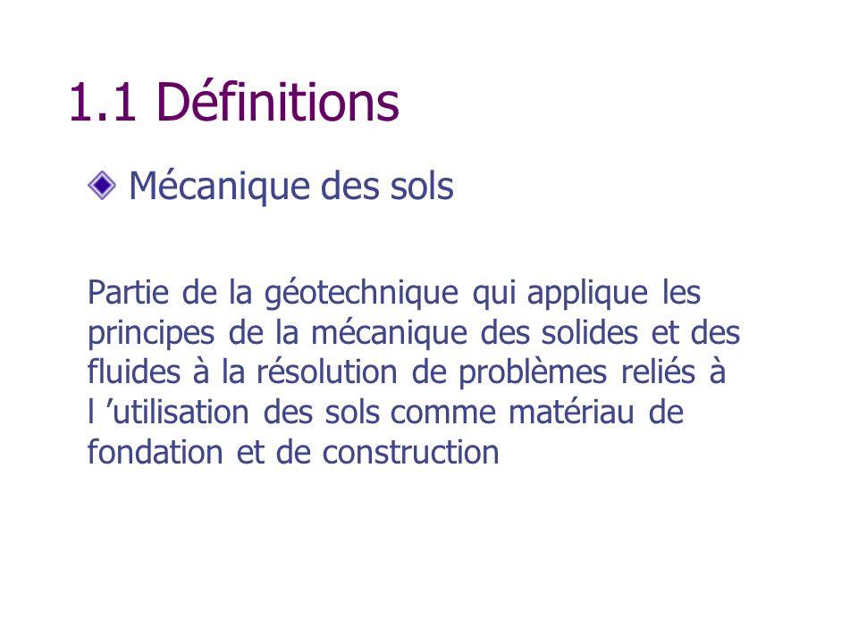 1.1 Définitions Mécanique des sols