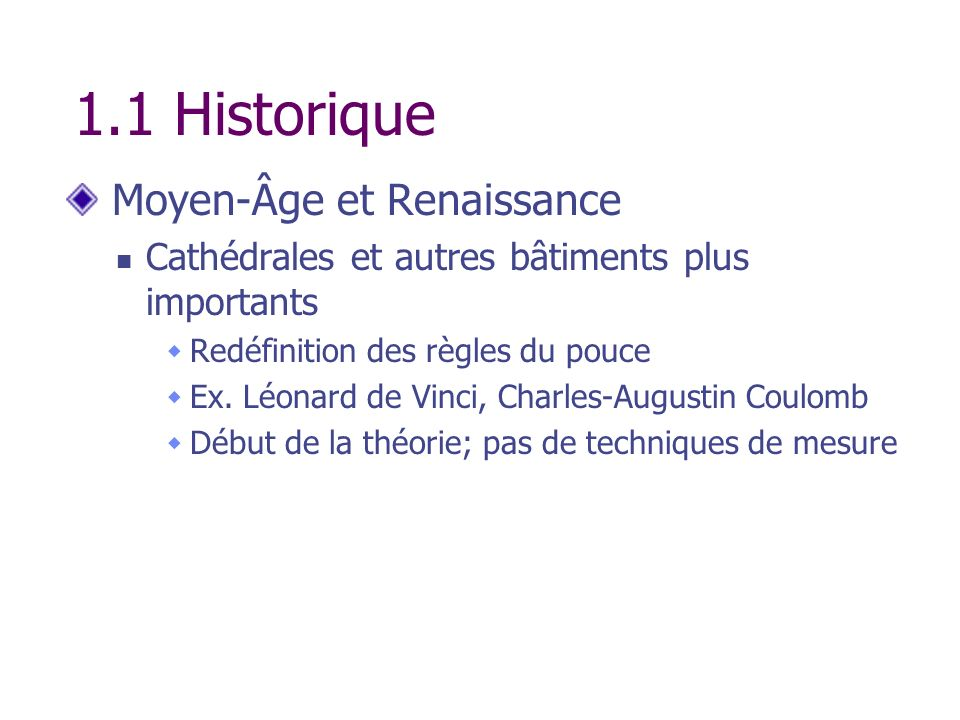 1.1 Historique Moyen-Âge et Renaissance