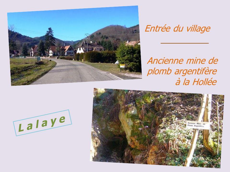 Entrée du village. __________. Ancienne mine de. plomb argentifère