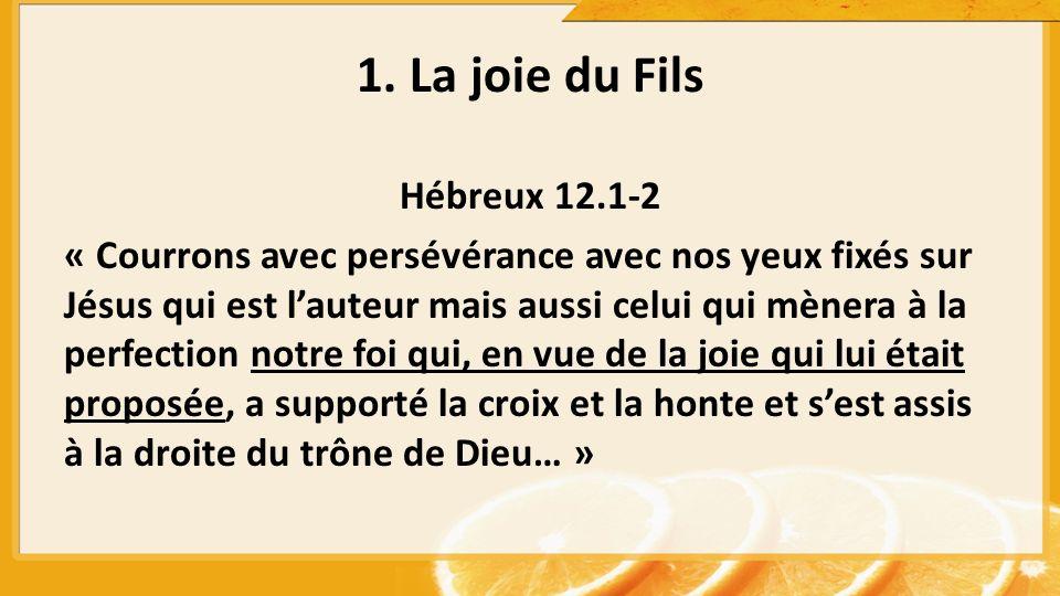 1. La joie du Fils