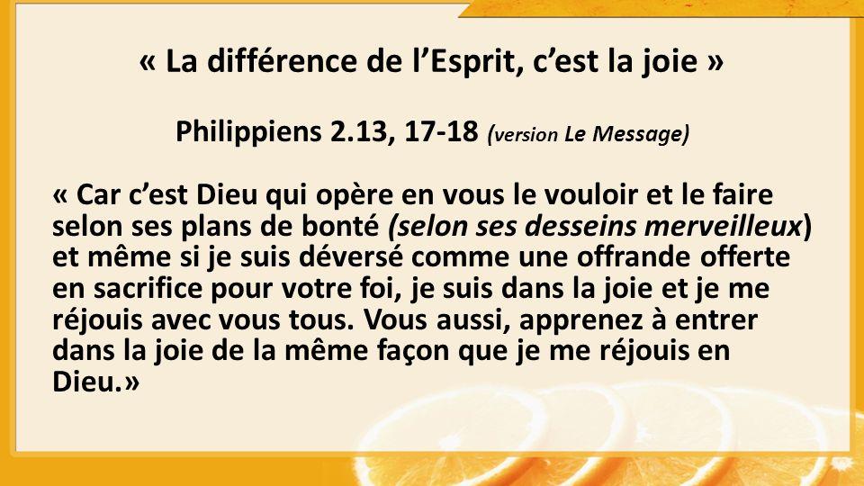 « La différence de l'Esprit, c'est la joie »