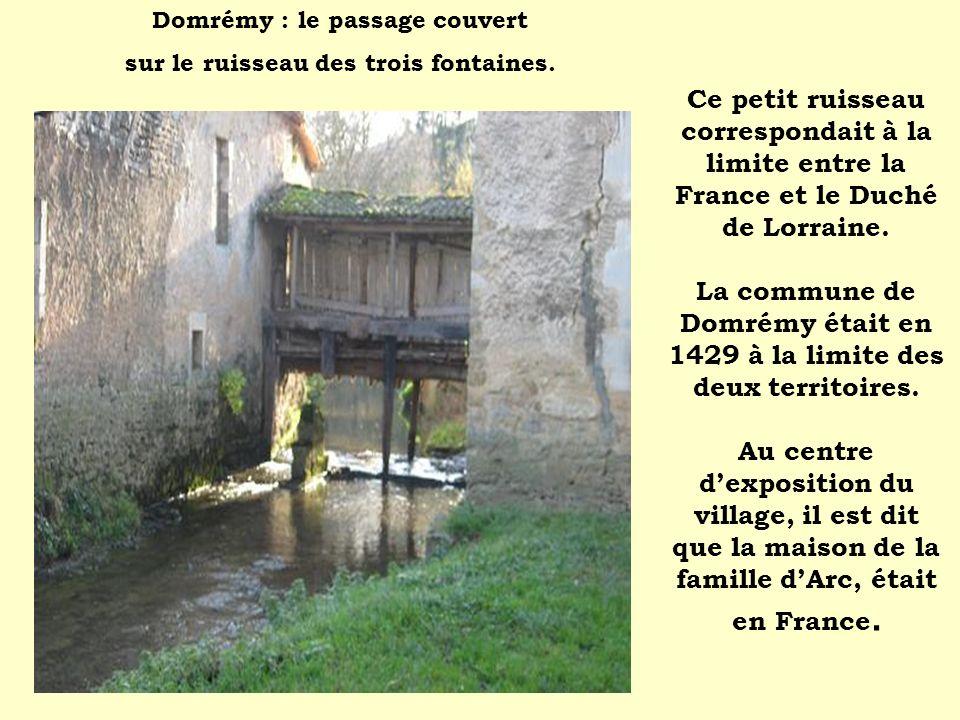 Domrémy : le passage couvert sur le ruisseau des trois fontaines.