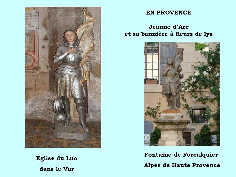 EN PROVENCE Jeanne d'Arc et sa bannière à fleurs de lys