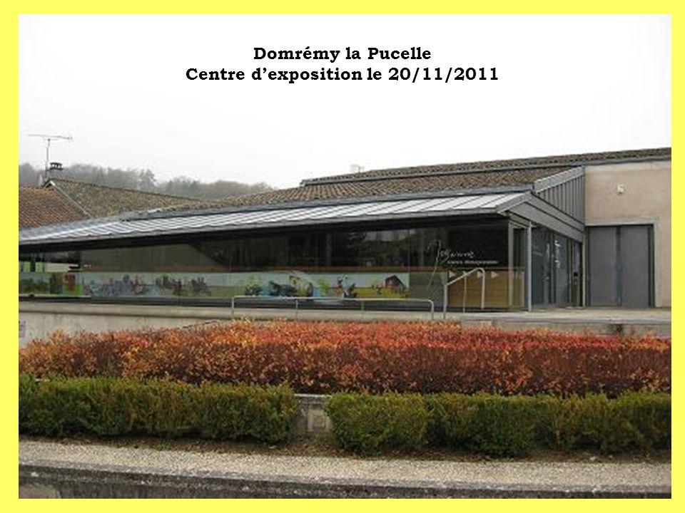 Domrémy la Pucelle Centre d'exposition le 20/11/2011