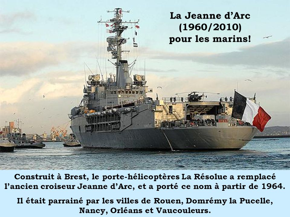 La Jeanne d'Arc (1960/2010) pour les marins!