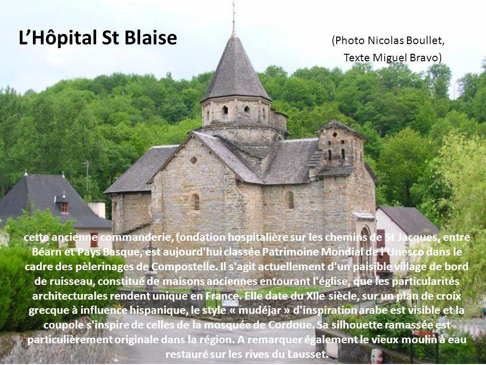 L'Hôpital St Blaise (Photo Nicolas Boullet,