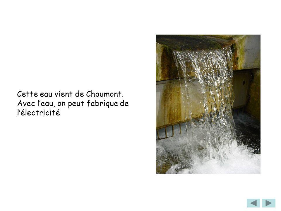 Cette eau vient de Chaumont