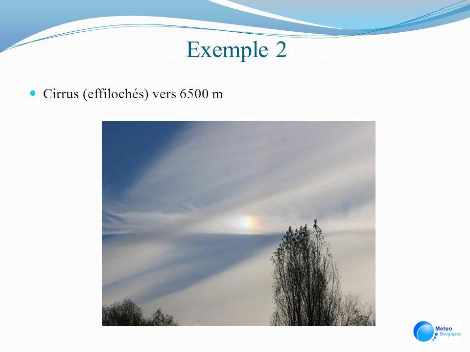 Exemple 2 Cirrus (effilochés) vers 6500 m