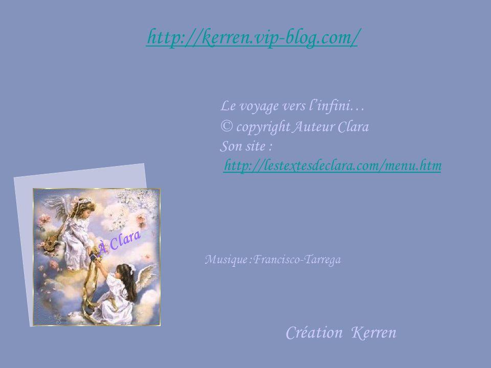 http://kerren.vip-blog.com/ Création Kerren Le voyage vers l'infini…