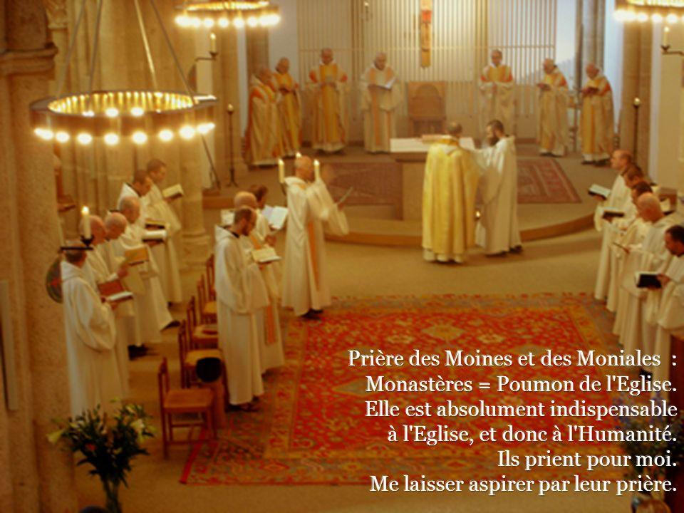Prière des Moines et des Moniales :