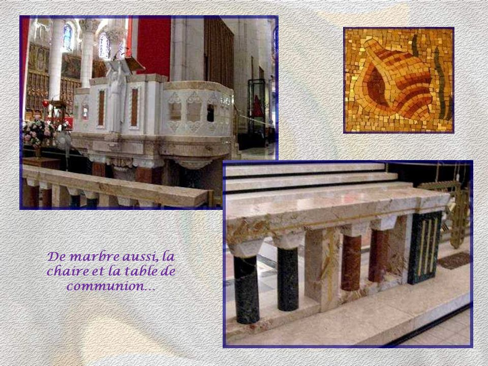 De marbre aussi, la chaire et la table de communion…