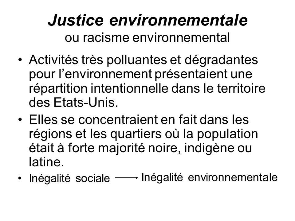 Justice environnementale ou racisme environnemental